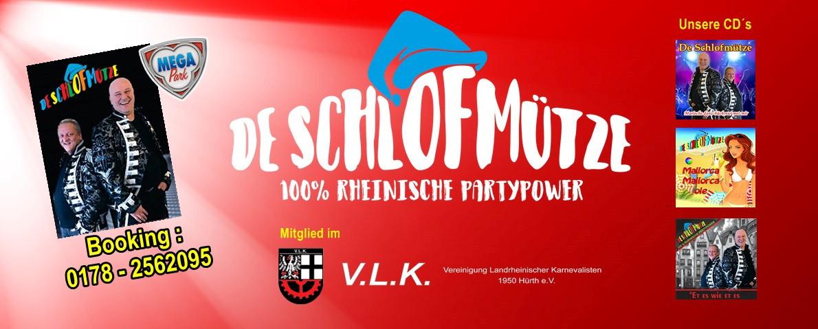 De Schlofmütze – 100 Prozent rheinische Partypower
