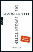 Simon Beckett: Die ewigen Toten (Taschenbuch)
