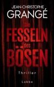 Jean-Christophe Grangé: Die Fesseln des Bösen (Buch)